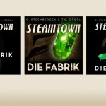 "Steamtown – Audiobook ""Die Fabrik"""